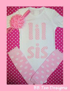 Pink Lil Sis One Piece Bodysuit Headband AND Leg by beyondbaskets, $30.00