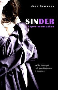 •*¨*• Mon avis sur Sinder, tome 1 : Expérimentation de Jane Devreaux •*¨*•