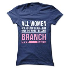 Love being a BRANCH MANAGER T Shirt, Hoodie, Sweatshirt