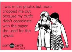 Are you guilty of this? Have you ever cropped something out of a picture because it didn't match the paper you wanted to use for your scrapbook layout?
