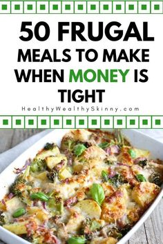 Frugal Living | It's not as heard as you might think to eat when money is tight. Here are 50 frugal meals you can make when you don't have a lot of money to spend on groceries. #frugalliving #frugaltips #frugalmeals #frugalfoods #savingmoney #budgeting #H