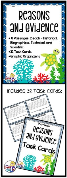 58 page Reasons and Evidence set filled with task cards, graphic organizers, worksheets, a poster and doubled sided practice passages with historical, scientific, technical and biographical passages and comprehension questions. Engaging yet rigorous! (TpT Resource)