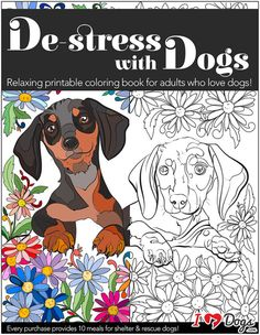 DE-STRESS WITH DOGS: DOWNLOADABLE 10 PAGE COLORING BOOK FOR ADULTS WHO LOVE DOGS - PRINT INSTANTLY!