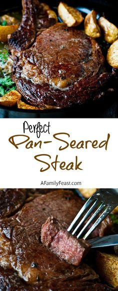 Perfect Pan Seared Steak - A Family Feast
