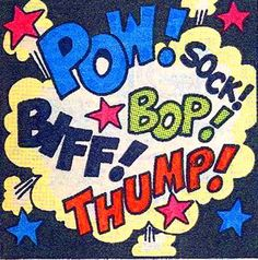 Pow! Biff! Bop! Sock! Thump! Auf scarlettshazam.tumblr.com http://www.pinterest.com/moxiemotion/sounds-like/
