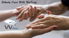 Are you worried that your loved one is putting him or herself in danger? Someone with worsening memory problems, for example, may forget to turn the gas off or wander outside and get lost.Than WeTraq can #help you to track that person/location easily.