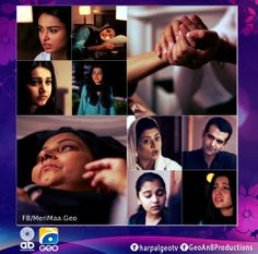 GEO A&B Productions presents Meri Maa only on Geo Tv - Har Pal Monday to Wednesday 10:00 pm Starring	Anwar Iqbal, Madiha Rizvi, Faizan Khawaja, Hassan Ahmed, Seema Seher, Kamran Gillani , Suzain Fatima and others Directed By SYED WAJAHAT HUSSAIN Written By KISHOR ASMAL, RAHEEL AHMED