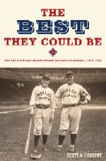 The Best They Could B by Scott Longert; Well researched and well written book about the 1920 World Champion Cleveland Indians