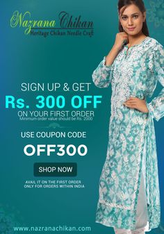 FLAT Rs.300 OFF!!  #Nazrana's Pure #Chikankari #Apparels & #Accessories, On prices like never before, on new sign-up.  GRAB NOW @http://bit.ly/1jl0zSt