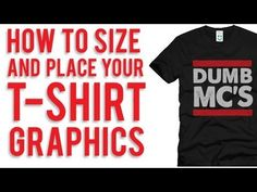 How to Size and Place Graphics on Your T-Shirts (Tshirthelpdesk) - YouTube