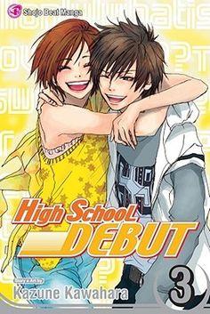 High School Debut, Vol. 03. By Kazune Kawahara. Call # J 741.595 KAW VOL.3