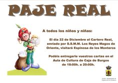 22/12 Visita del Paje Real.   18:00h a 20:00h  Espinosa de los Monteros. #Merindades