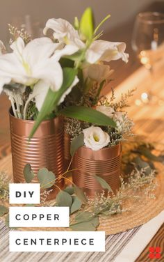 Wedding tablescapes can be a big expense. Plan your wedding on budget with simple DIY wedding decor ideas like this. Transform basic tins cans into a brilliant wedding centerpiece with Rust-Oleum Stops Rust Bright Coat Copper Spray and this easy step-by-step tutorial. Weather its for your bridal shower or wedding reception, it's sure to compliment your rustic, farmhouse wedding vibes.