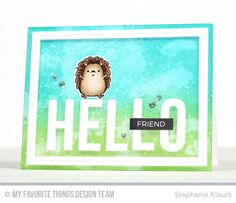 Big Hello Die-namics, Single Stitch Line Rectangle Frames Die-namics, Happy Hedgehogs Stamp Set and Die-namics - Stephanie Klauck  #mftstamps