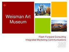 Integrated Marketing Communications - Weisman Art Museum