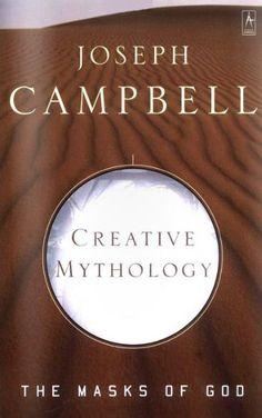 Create Mythology: The Masks of God by Joseph Campbell ONLINE FREE