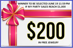 LADIES as of 6/17/15 6:40 PM my party is just $249 away from hitting $1000 AND BEING ABLE TO GIVE AWAY $200 IN FREE JEWELRY TO A LUCKY WINNER.. right now we have C.B., D.D., and K.G. entered in the raffle, so chances are EXCELLENT for those who have ordered to WIN! JUST place an order & YOU TOO will be entered! All I need is 2 or 3 more orders & then we will have 5-6 lucky ladies with a shot at the $200 in JEWELS!!! Call or text or PM me.. 724 771-2339.. to place your order!!