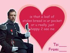 Happy to see Javert Nerdy Valentines, Funny Valentine, Valentine Day Cards, Happy Valentines Day, Comic Sans, Flirting, Haha, Musicals, Geek Stuff