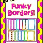 I hope you enjoy these bright, fun borders!  Flowers, stars and polka dots to make your products zing!!    There are 15 borders in total contained in a zip file..