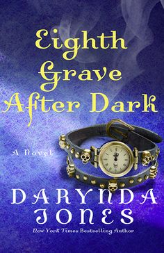 Eight Grave After Dark-NYTimes Bestselling Author Darynda Jones