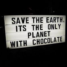 Only chocolate lovers like me can understand the deepness of this sign. What would we do without chocolate? Are you a chocomaniac, think about it, what would you do with we lived in a planet without chocolate. I cannot even … Continue reading → Protest Signs, Protest Art, Frases Tumblr, Save The Planet, Funny Signs, Laugh Out Loud, The Funny, Funny Life, Wise Words