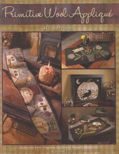 Primitive Wool Applique - Volume 1