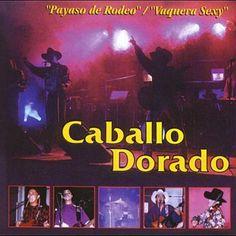 He encontrado Payaso De Rodeo de Caballo Dorado con Shazam, escúchalo: http://www.shazam.com/discover/track/10612875