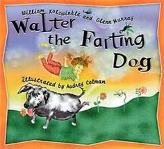 A must read if you have ever had a dog or have giggled at the word fart.   There is a story here and it's rather cute if not smelly.