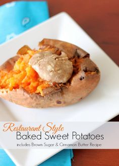 Restaurant Style: Baked Sweet Potato Recipe with Cinnamon Sugar Butter