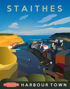 Staithes Travel Poster inspired by Railway Posters from the 20th Century Digitally hand crafted design inspired by photography, vibrant colours and clean lines. This vintage style travel poster loo...
