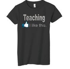 Teacher shirt from teacherwear.com