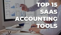 Top 15 SaaS Accounting Tools - SaaSy Digital Microsoft Dynamics Gp, Seo Articles, Fixed Asset, Financial Analysis, Accounting Software, Ideal Tools, Financial Institutions, Finance