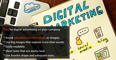 Digital Marketing  Tips for digital advertising on your company  Avoid saturation of information or images  Use big images that express more than words  Easily readable  Short texts that are easily read  Use fountin shape and adequate sizes  Contact us via info@webcloudservices.net