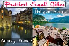 Prettiest small cities in the world = https://vacayholics.com/prettiest-small-cities-in-world-that-you-should-visit