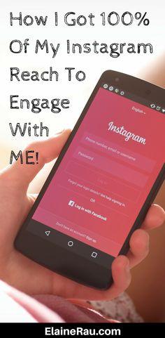 How I got 100% of my instagram reach to engage with me! Instagram marketing strategies   Instagram followers   Instagram reach   Instagram for business