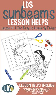 LDS Sunbeam lesson helps for Primary 1 manual. All new for 2017!