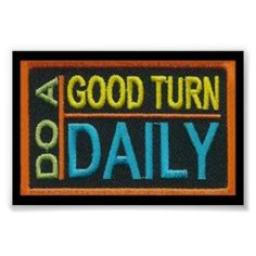 Scouting Adventure (Arrow of Light) - Scout Slogan: Do a good turn daily