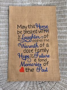 A personal favorite from my Etsy shop https://www.etsy.com/listing/259077669/blessings-of-the-home-burlap-garden-flag