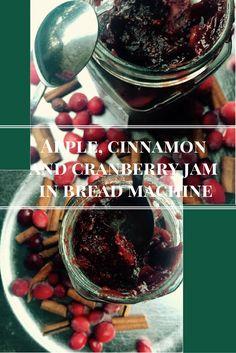 Apple, cinnamon and cranberry jam in bread machine - sourdoughmovement.com Cranberry Jam, Cranberry Recipes, Food Challenge, Apple Cinnamon, Bread Baking, Chocolate Fondue, Allrecipes, Foodies, Board