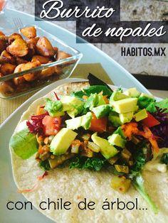 burrito de nopales http://www.habitos.mx/recetas-2/burrito-de-nopales/