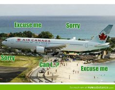 Canadian Airways landing procedure hahaha.<< This is actually pretty accurate when it comes to conversations between passengers