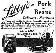 Libby's Pork and Beans, July 31, 1913