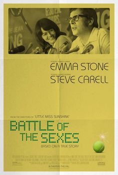 Battle of the Sexes (2017) Emma Stone portraits tennis star Billie Jean King in this biopic about a tennis match that made history far beyond the sports world.