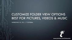 Best Folders View Customization Options for Windows 10 / 8.1 / 7