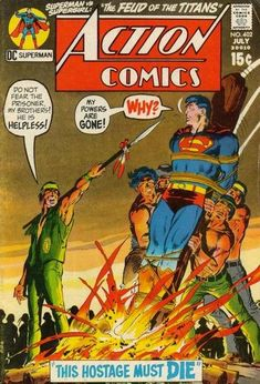 One of the first super-hero comics I ever owned. Superman's Action Comics #402…