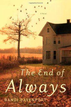 Randi Davenport's debut novel The End of Always