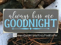 Always Kiss Me Goodnight wooden sign-Goodnight Kisses wood sign-Kiss Me Goodnight-Goodnight Sign-Kiss Me Goodnight wooden decoration