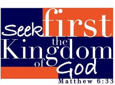 Are you seeking His kingdom first?