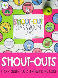 SHOUT-OUTS are a way to acknowledge your students' positive behavior and academic achievements in the classroom. When kids are cheering each other on, it positively influences classroom culture. Scenarios for SHOUT-OUTS:•Saying thank you•Celebrating positive behavior or cooperation•Recognizing effo...