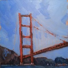 Heidi Malott Original Paintings: Golden Gate Bridge San Francisco Oil Painting Heid...